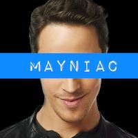 Mayniac!