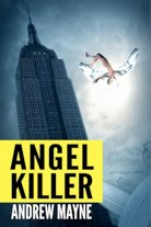andrew Mayne angel killer-1.jpg